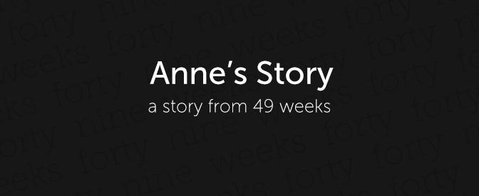 49-weeks-anne