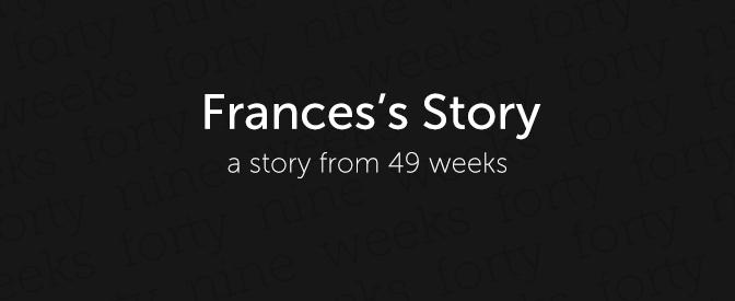 49-weeks-frances