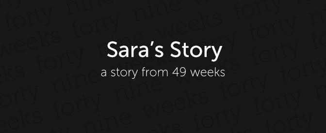 49-weeks-sara