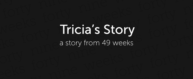 Tricia's Story
